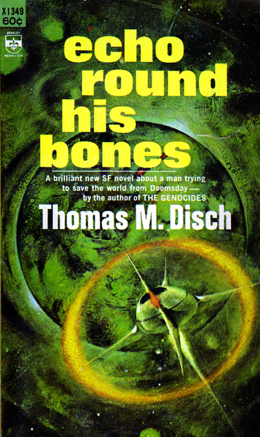 Echo Round His Bones by Thomas M Disch
