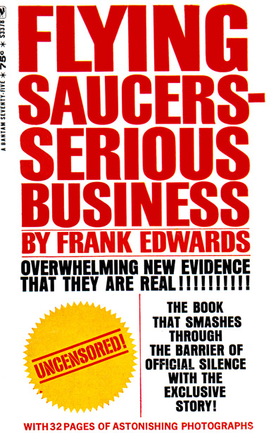 Flying Saucers-Serious Business by Frank Edwards