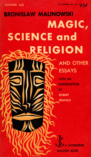 bronislaw malinowski magic science and religion and other essays