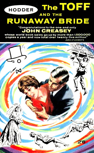 The Toff And The Runaway Bride by John Creasey (Hodder - 1963)